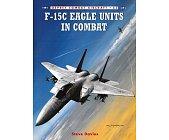 Szczegóły książki F-15 EAGLE UNITS IN COMBAT