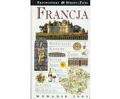 Szczegóły książki FRANCJA - PRZEWODNIK WIEDZY I ŻYCIA