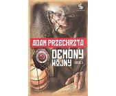 Szczegóły książki DEMONY WOJNY - TOM 1
