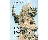 Szczegóły książki TEOLOGIA STAREGO TESTAMENTU