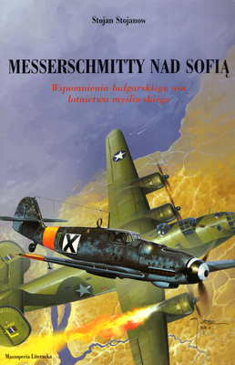 MESSERSCHMITTY NAD SOFIĄ