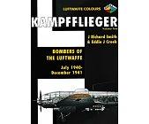 Szczegóły książki KAMPFFLIEGER -BOMBERS OF THE LUFTWAFFE VOLUME 2