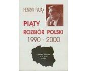 Szczegóły książki PIĄTY ROZBIÓR POLSKI