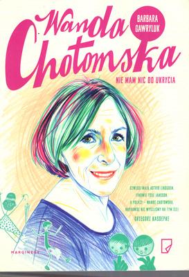 WANDA CHOTOMSKA - NIE MAM NIC DO UKRYCIA