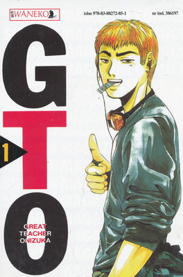 GTO - GREAT TEACHER ONIZUKA - TOM 1
