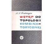 Szczegóły książki WSTĘP DO TOPOLOGII KOMBINATORYCZNEJ