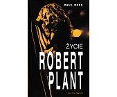 Szczegóły książki ROBERT PLANT. ŻYCIE