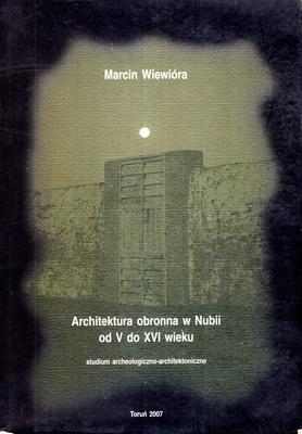 ARCHITEKTURA OBRONNA W NUBII OD V DO XVI WIEKU