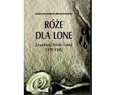 Szczegóły książki RÓŻE DLA LONE