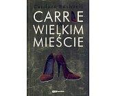 Szczegóły książki CARRIE W WIELKIM MIEŚCIE