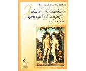 Szczegóły książki JULIUSZA SŁOWACKIEGO GENEZYJSKA KONCEPCJA CZŁOWIEKA