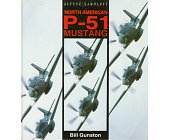 Szczegóły książki NORTH AMERICAN P - 51 MUSTANG