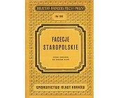 Szczegóły książki FACECJE STAROPOLSKIE