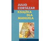 Szczegóły książki KSIĄŻKA DLA MANUELA