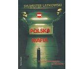 Szczegóły książki POLSKA MAFIA