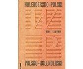 Szczegóły książki MAŁY SŁOWNIK HOLENDERSKO-POLSKI I POLSKO-HOLENDERSKI