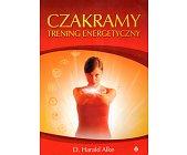 Szczegóły książki CZAKRAMY. TRENING ENERGETYCZNY