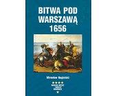 Szczegóły książki BITWA POD WARSZAWĄ 1656