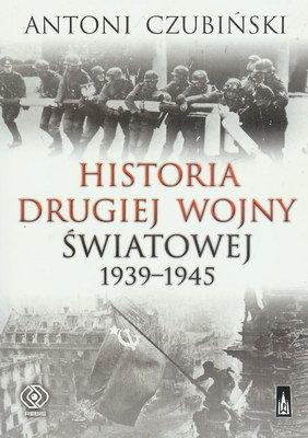 HISTORIA DRUGIEJ WOJNY ŚWIATOWEJ 1939 - 1945