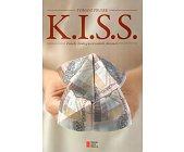 Szczegóły książki K.I.S.S. - ZASADY CHODZĄ NA WYSOKICH OBCASACH