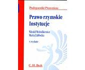 Szczegóły książki PRAWO RZYMSKIE. INSTYTUCJE