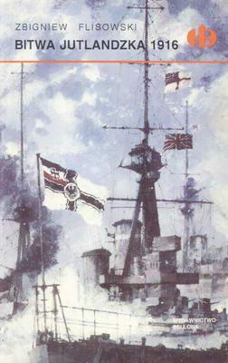 BITWA JUTLANDZKA 1916 (HISTORYCZNE BITWY)