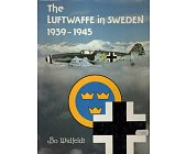 Szczegóły książki THE LUFTWAFFE IN SWEDEN 1939-1945