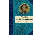 Szczegóły książki FELIKS MENDELSSOHN