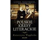 Szczegóły książki POLSKIE KRESY LITERACKIE