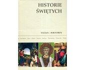 Szczegóły książki HISTORIE ŚWIĘTYCH - TOM 14 - TACJAN  - WIKTOR