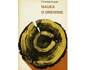 Szczegóły książki NAUKA O DREWNIE