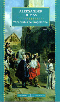 WICEHRABIA DE BRAGELONNE - 2 TOMY