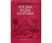 Szczegóły książki POLSKA BAJKA EZOPOWA