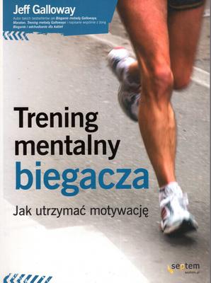 TRENING MENTALNY BIEGACZA