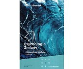 Szczegóły książki PSYCHOLOGIA ZMIANY