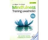 Szczegóły książki MINDFULNESS - TRENING UWAŻNOŚCI