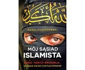 Szczegóły książki MÓJ SĄSIAD ISLAMISTA