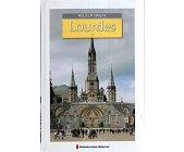 Szczegóły książki MIEJSCA ŚWIĘTE (12) - LOURDES