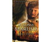 Szczegóły książki KOLONIA MARUSIA