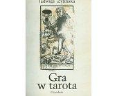 Szczegóły książki GRA W TAROTA