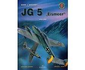 """Szczegóły książki JG 5 """"EISMEER"""" 1942-1945  - MINIATURY LOTNICZE NR 6"""