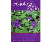 Szczegóły książki FIZJOLOGIA ROŚLIN. WPROWADZENIE
