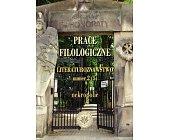 Szczegóły książki PRACE FILOLOGICZNE - LITERATUROZNAWSTWO NUMER 2 (5) - NEKROPOLIE