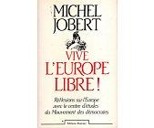 Szczegóły książki VIVE L'EUROPE LIBRE!