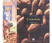 Szczegóły książki CZEKOLADA - PORADNIK SMAKOSZA