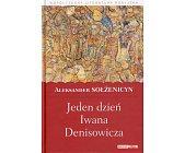 Szczegóły książki JEDEN DZIEŃ IWANA DENISOWICZA