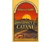 Szczegóły książki OSADNICY Z CATANU