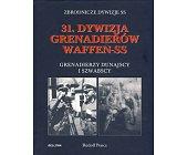 Szczegóły książki 31. DYWIZJA GRENADIERÓW WAFFEN - SS