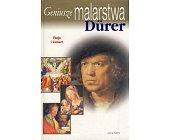 Szczegóły książki GENIUSZE MALARSTWA - DURER