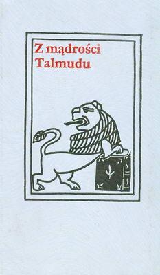 Z MĄDROŚCI TALMUDU